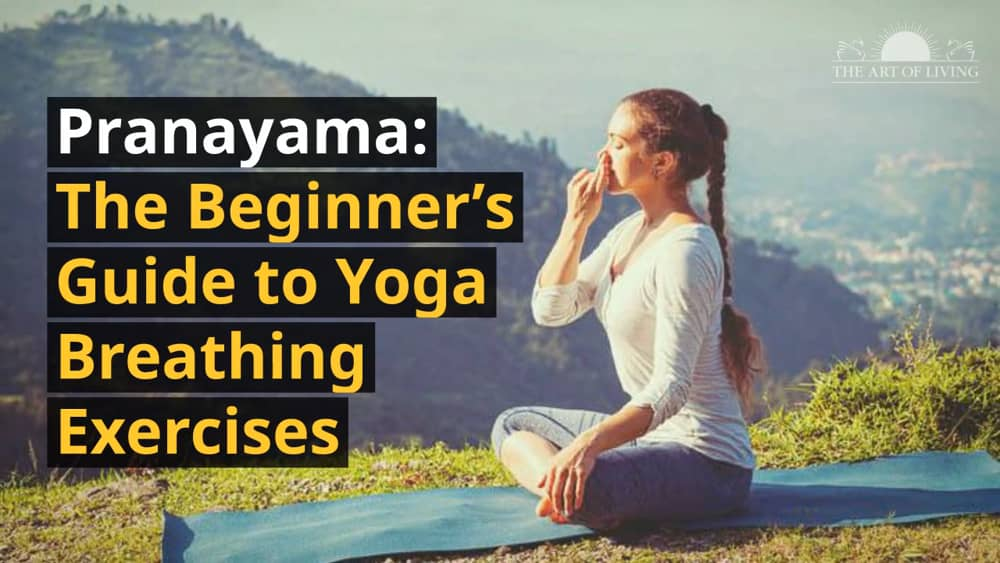 A Complete Guide to Breathing Exercises For Beginners