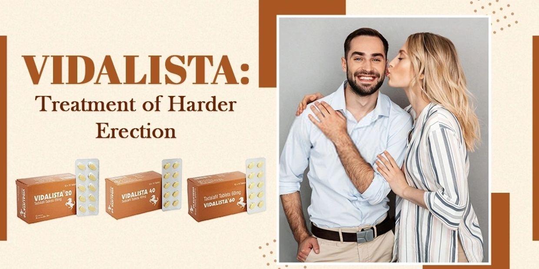 Vidalista 60mg - Effective Erectile Dysfunction Pills